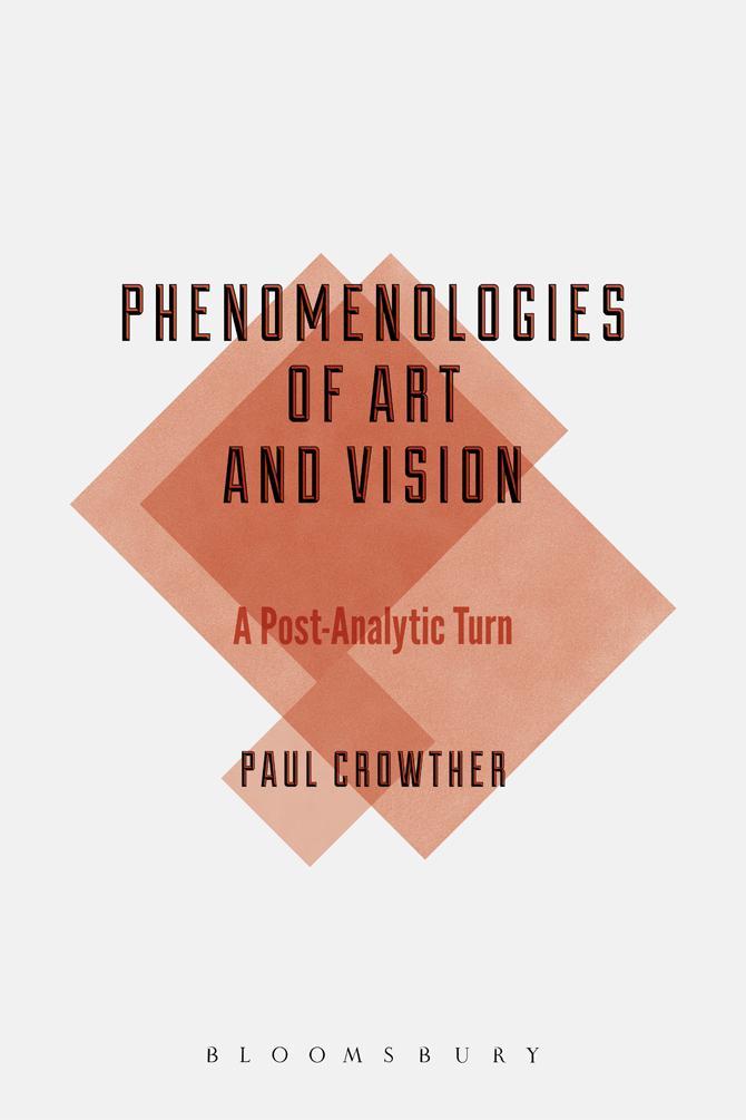 Phenomenologies of Art and Vision - Daniel Gray