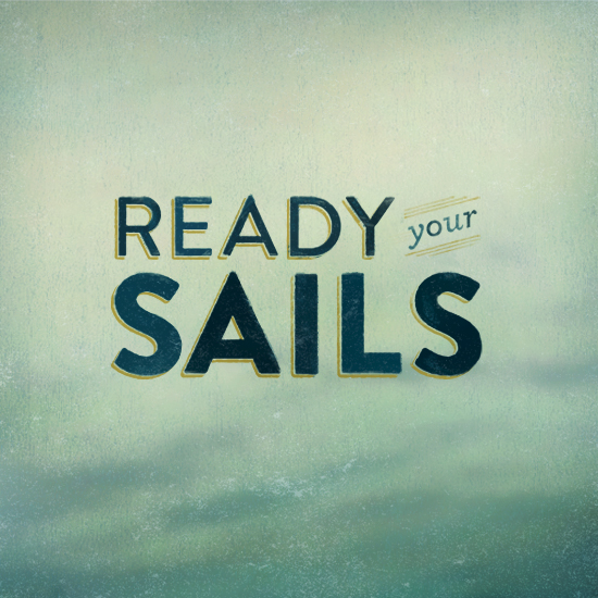 Ready Your Sails By Aubrey Klein - Designers.MX