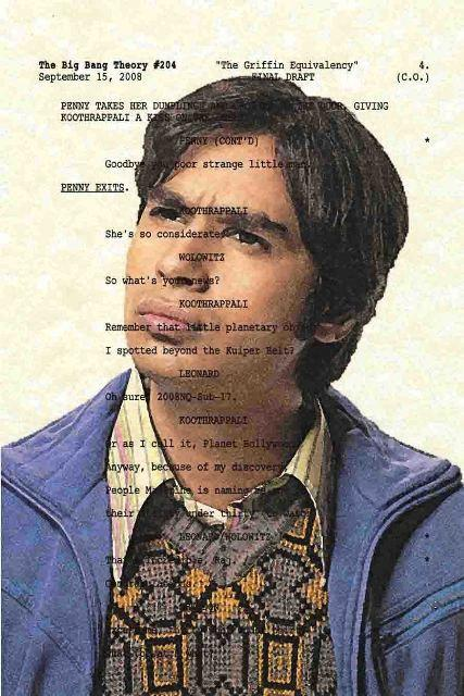 Script Art Big Bang Theory Series Raj Koothrappali by theframejob