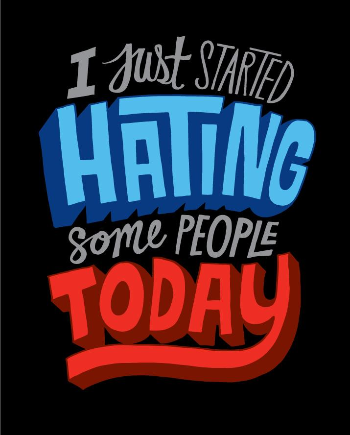 I Just Started Hating Some People Today - Chris Piascik
