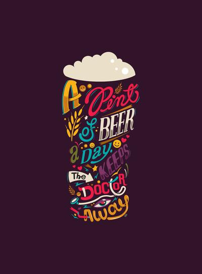 A pint of beer a day. Keeps the doctor away. Art Print by Katboy 7 | Society6