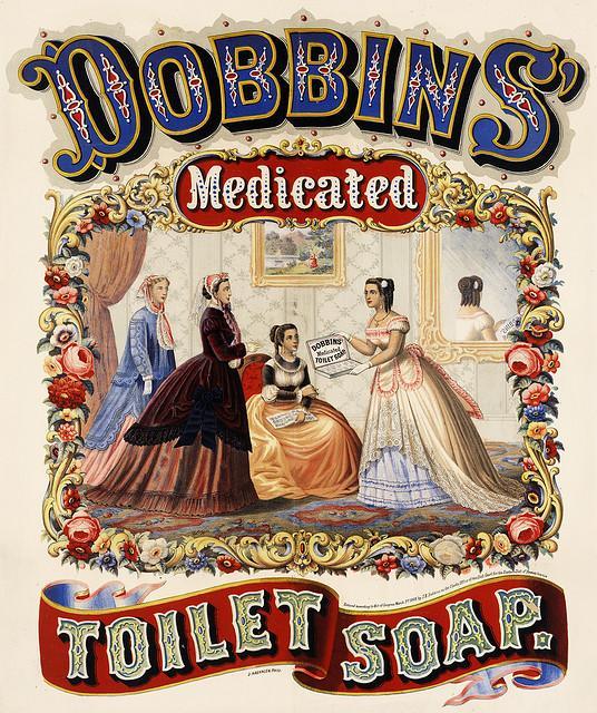 Dobbins' medicated toilet soap, advertising, 1869   Flickr - Photo Sharing!