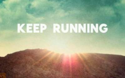 Keep running. Quotes.