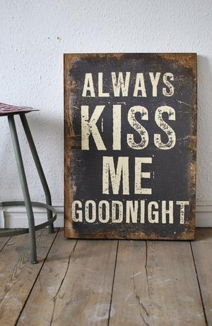 Always kiss me.......Canvas tavla - In My House