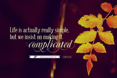 For you & you & you: Keep it simple. Click here for more from For you &...