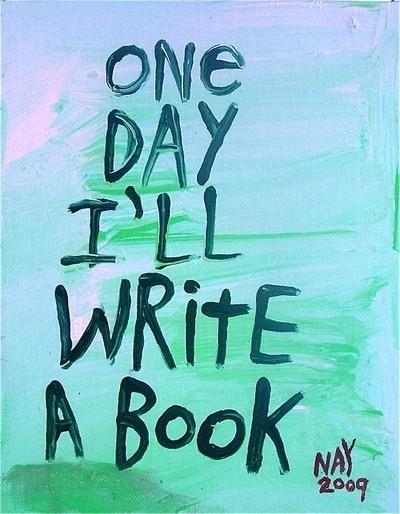 1-day-ill-write-a-book1.jpg (JPEG Image, 400×514 pixels)