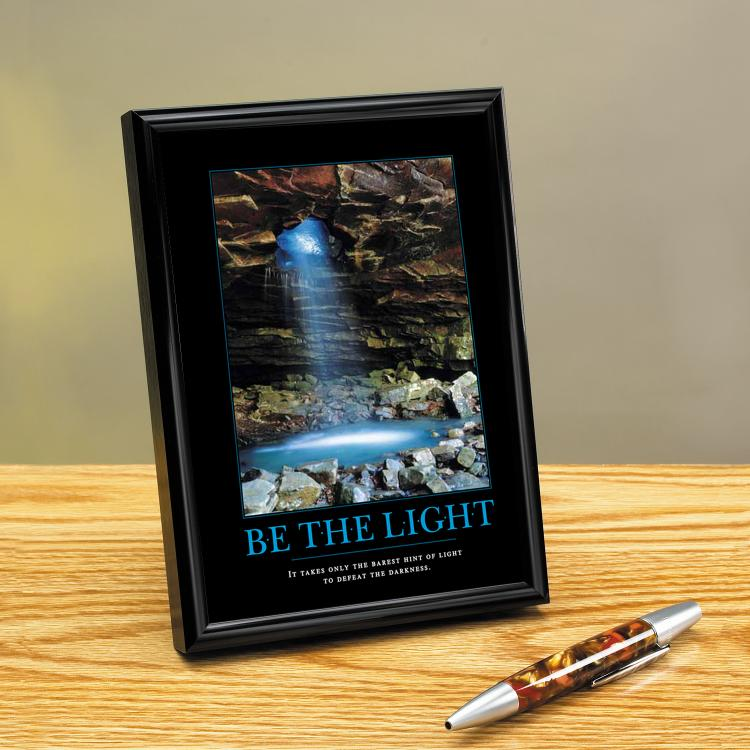 BE THE LIGHT CAVE FRAMED DESKTOP PRINT image by Successories - Photobucket