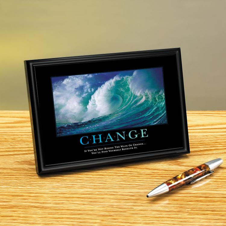CHANGE WAVE FRAMED DESKTOP PRINT image by Successories - Photobucket
