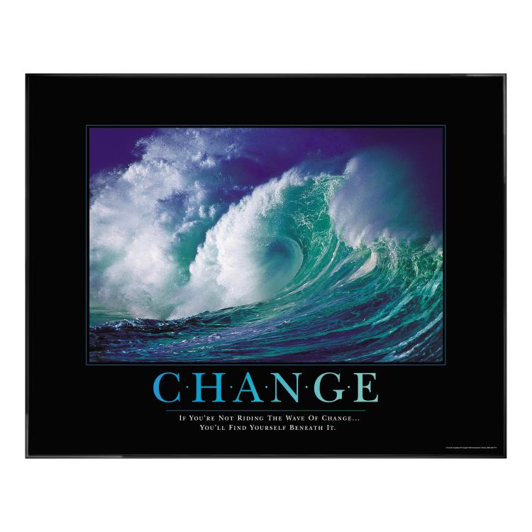 CHANGE WAVE MOTIVATIONAL POSTER image by Successories - Photobucket