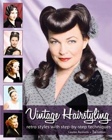 Official website of the vintage hairstyles how-to book, Vintage Hairstyling: Retro Styles with Step by Step Techniques. Book available for $36.95