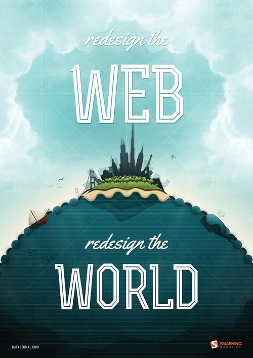 Redesign the web, redesign the world.