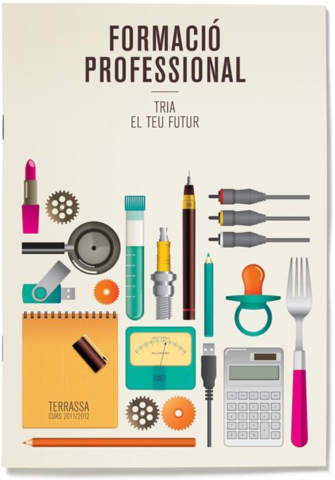 Campanya Formació Professional a Terrassa 2011 | Txell Gràcia | disseny gràfic |Barcelona