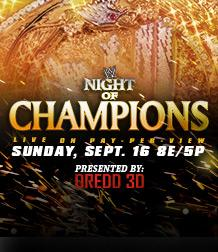 WWE.com: Night of Champions | Matches, Results, Videos, Photos, and More