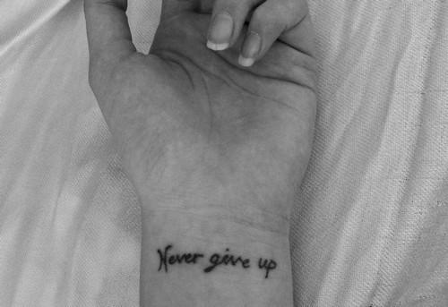 black and white, give up, hand, never, tattoo - inspiring picture