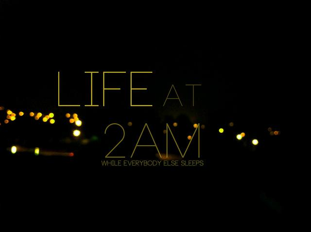 life at 2am | Flickr: Intercambio de fotos