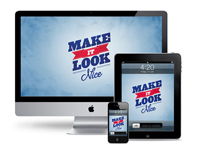 Make it Look Nice Wallpaper by Andrew Power