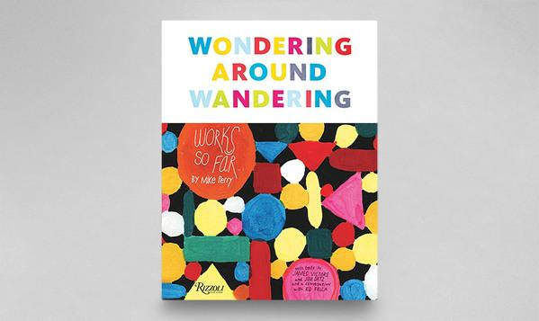 Wondering Around Wandering | Mike Perry