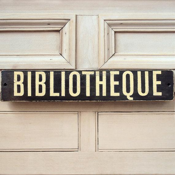 Bibliotheque Wooden Sign Made To Order by UtopiaHomeAndGarden