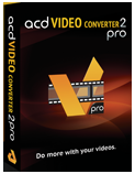 acdVIDEO Converter 2 - iPhone, mobile, MP4, FLV, MKV, RMVB Converter