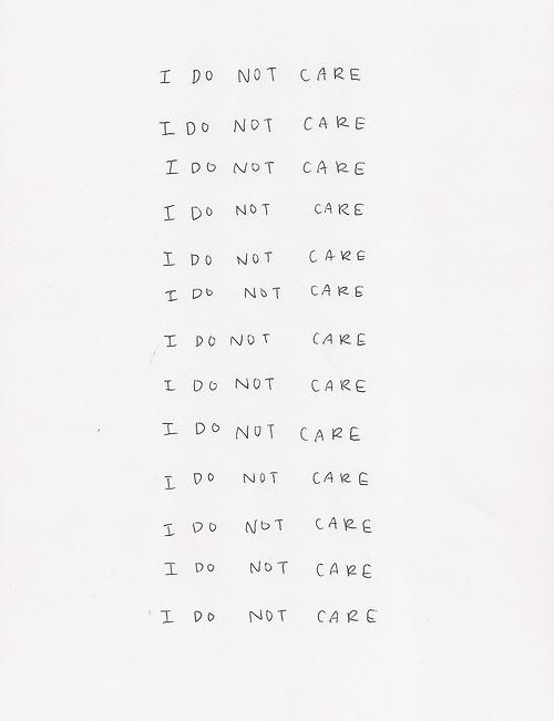 I do not care. Quote.