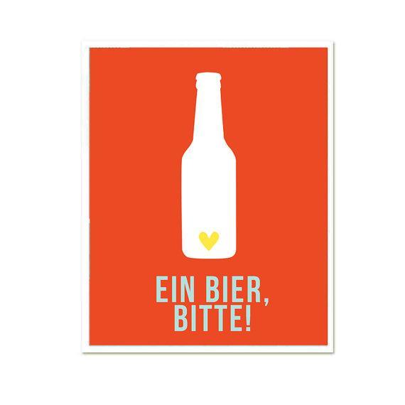 Ein Bier Bitte 8 x 10 One Beer Please funny poster by EinBierBitte