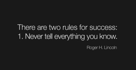 There are two rules for success…