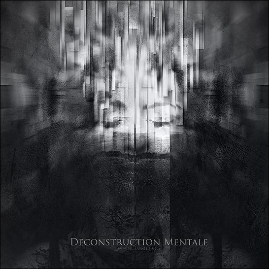 Deconstruction Mentale | | 3mmi Design | Art of Pierre-Alain D. | Digital artist, graphic designer, illustrator and webdesigner. CD artwork, cd artworks, cd, dvd, book, cover, illustration, design infographiste webdesigner freelance, Nantes, Pays de la Loire, France. Digital Art, webdesign, artworks & illustrations, Nantes, France