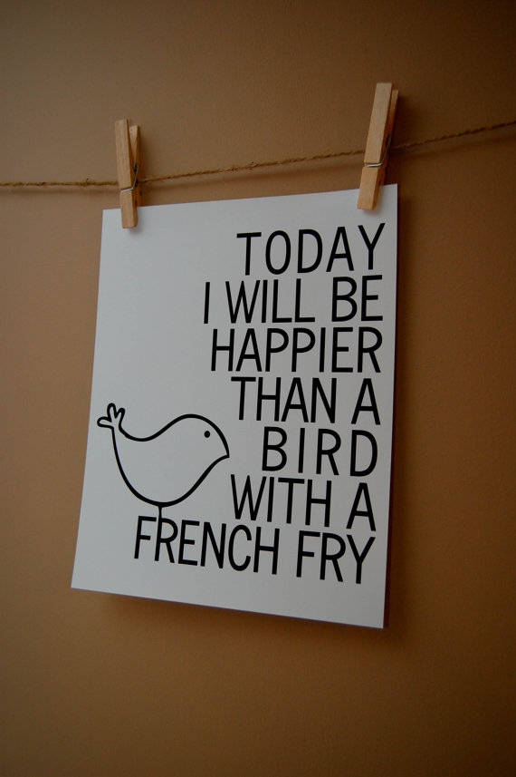 Bird with a French Fry 8x10 Digital Typography by intricatechaos