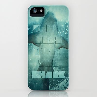 Dont`t mess with the shark iPhone Case by pascal | Society6