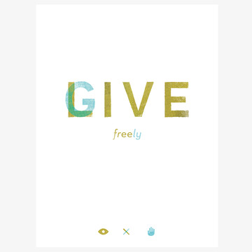 Fab.com | Live Free Give Freely 18x12Print
