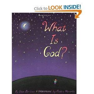 What Is God?: Etan Boritzer, Robbie Marantz: 9780920668887: Amazon.com: Books