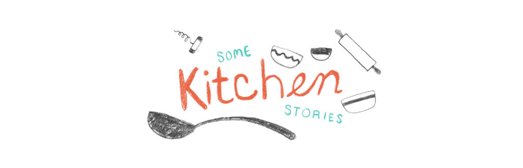 Some Kitchen Stories   1 Photographer. 1 Writer. This is Our Food Blog.