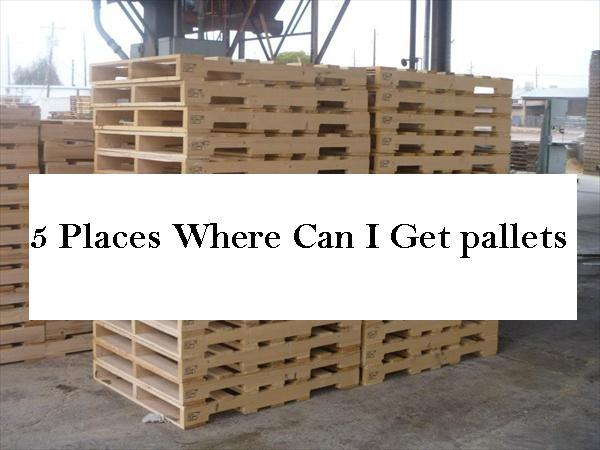 5 places where can i get pallets pallet furniture diy for Places to get furniture