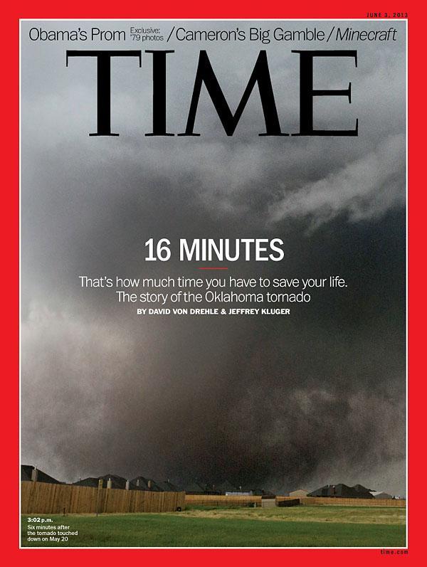 TIME Magazine Cover: 16 Minutes - June 3, 2013 - Weather - U.S. - Tornado - Emergency