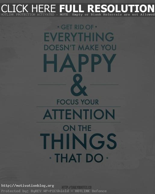 Focus on what's make you happy - Motivational quotes and posters
