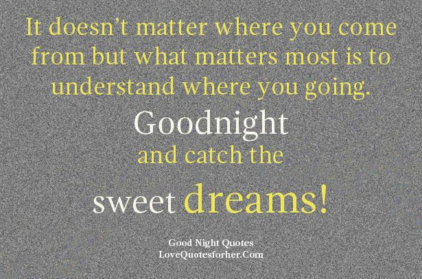 Love Quotes For Him Saying Goodnight : Goodnight Love Quotes For Him Good night quotes and sayings