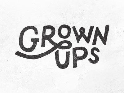 Grown Ups by Jake Dugard