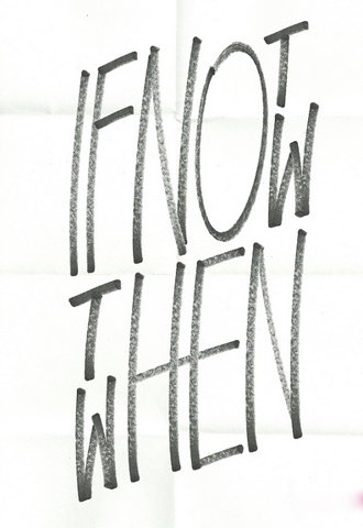 "Typeverything.com -  ""If not now then when"" by... - Typeverything"