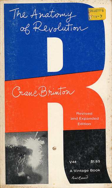 The Anatomy Of Revolution cover by Paul Rand | Flickr - Photo Sharing!