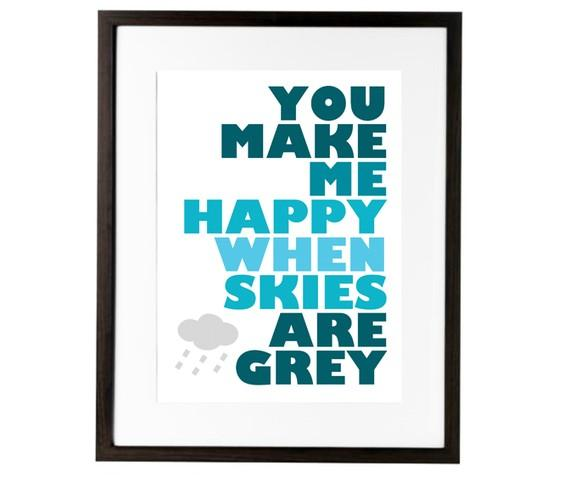 AUGUST SALE // You Make Me Happy When Skies Are by theinksociety