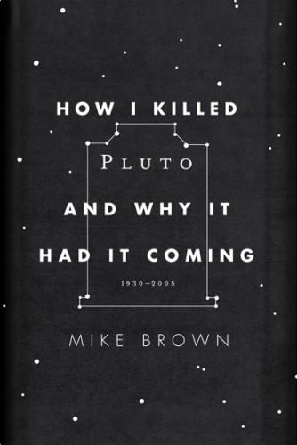 The Book Cover Archive: How I Killed Pluto and Why It Had It Coming, design by Oliver Munday / Bench.li