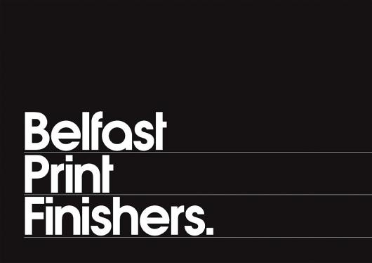Designspiration — Belfast Print Finishers : Chris Killeen