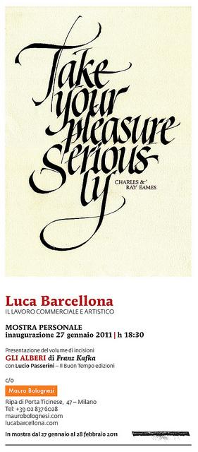Luca Barcellona | Take Your Pleasure Seriously | Mostra Personale, 27 gennaio 2011 | Flickr - Photo Sharing!