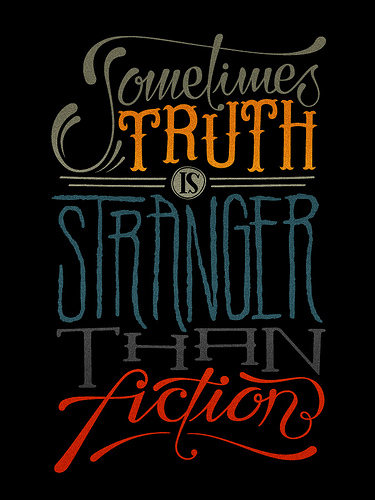 Typeverything.com - Sometimes truth is stranger... - Typeverything