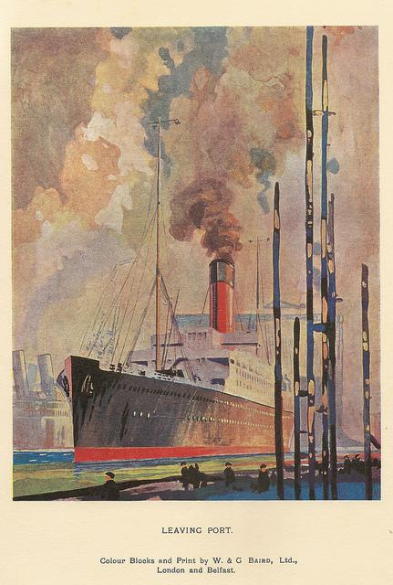 Leaving Port - illustration by W & G Baird, printers, Belfast & London, c1928 | Flickr - Photo Sharing!