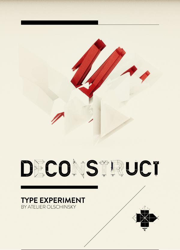 TYPE / DECONSTRUCT