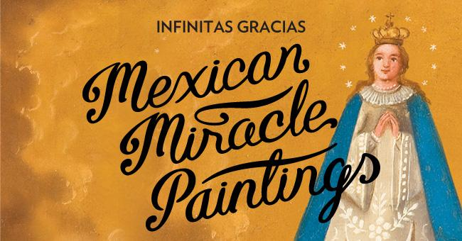 Infinitas Gracias: Mexican miracle paintings - Wellcome Collection