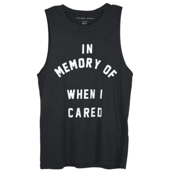 T-shirt: funny shirt, quote on it, life, shirt, memory, tank top ...