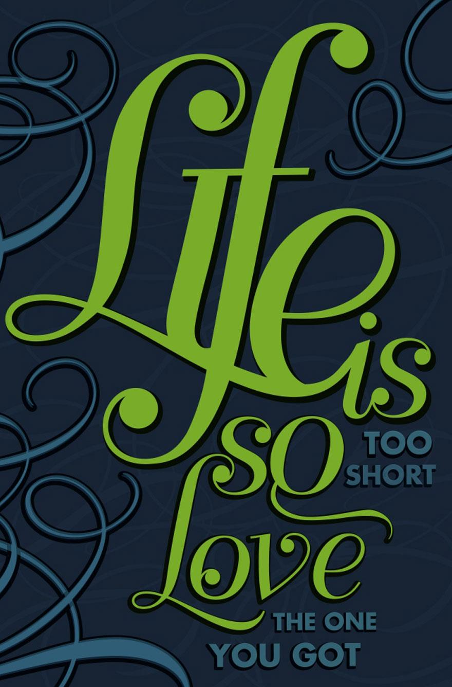 Life is too short - Typography - Creattica
