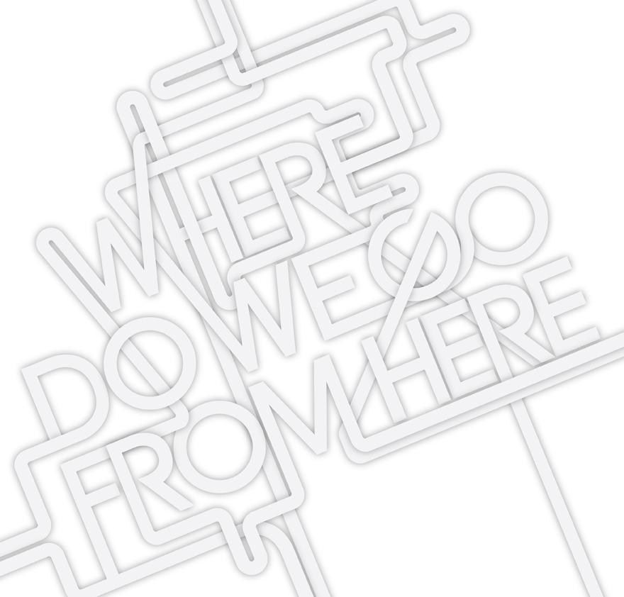 Where do we go from here - Typography - Creattica